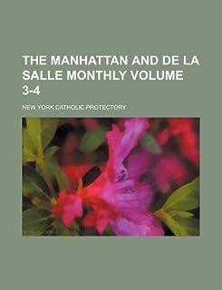 The Manhattan and de La Salle Monthly Volume 3-4