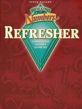 Working with Numbers Refresher: Computation / Algebra / Geometry