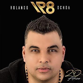 Rolando Ochoa 20 Años