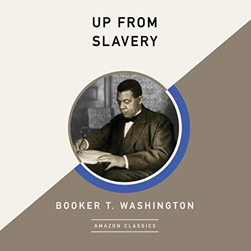 Up from Slavery (AmazonClassics Edition) cover art