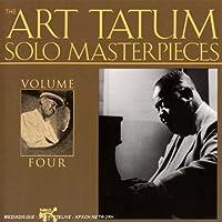 Art Tatum Solo Masterpieces, Vol. 4 by Art Tatum (2013-05-03)