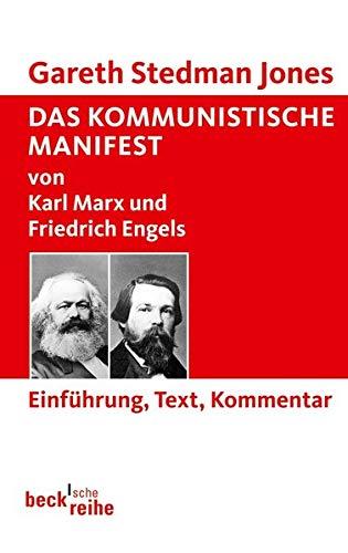 Das Kommunistische Manifest: von Karl Marx und Friedrich Engels. Einführung, Text, Kommentar: 6068