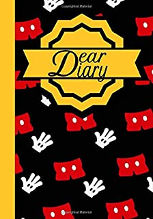 Dear Diary: Diary for girls and boys Disney Mickey Mouse