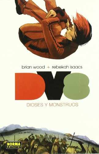DV 8 Dioses y monstruos / The Deviants 8 Gods and Monsters