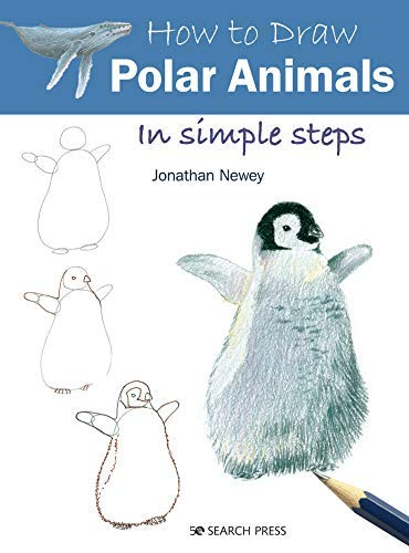 How to Draw: Polar Animals: in simple steps (English Edition)