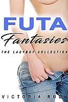 Futa Fantasies: The Ladyboy Collection (Jade's Erotica Themed Bundles)