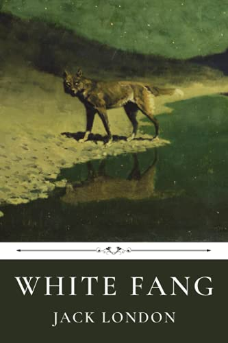 White Fang by Jack London 1657576973 Book Cover