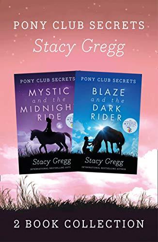 Mystic and Blaze (Pony Club Secrets) (English Edition)