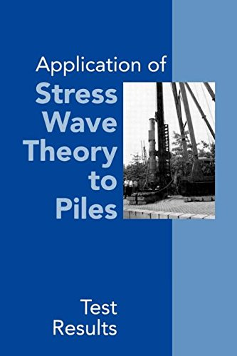 Application of Stress Wave Theory to Piles: Test Results: Proceedings of the 14th International Conference on the Application of Stress-Wave Theory to ... The Hague, Netherlands, 21-24 September 1992
