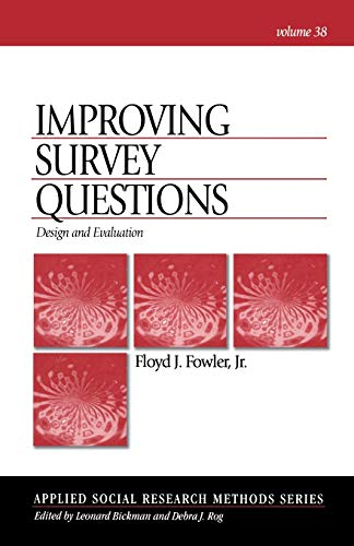 Improving Survey Questions: Design and Evaluation...