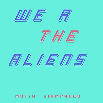 We R the Aliens (feat. Momo)