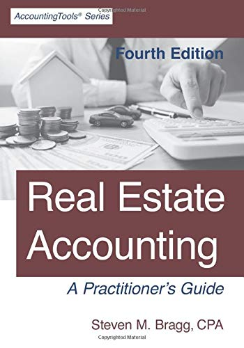 Compare Textbook Prices for Real Estate Accounting: Fourth Edition  ISBN 9781642210514 by Bragg, Steven M.