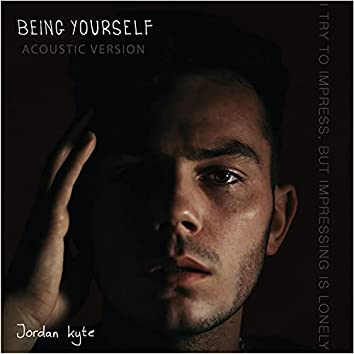 Being Yourself (Acoustic Version)