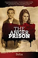 The Anger Prison