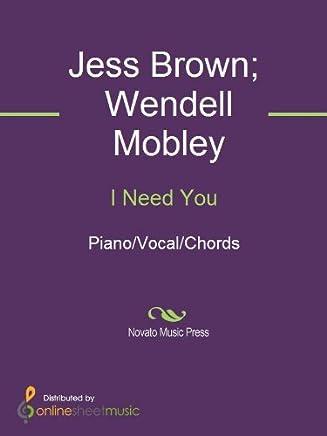 I Need You (English Edition)