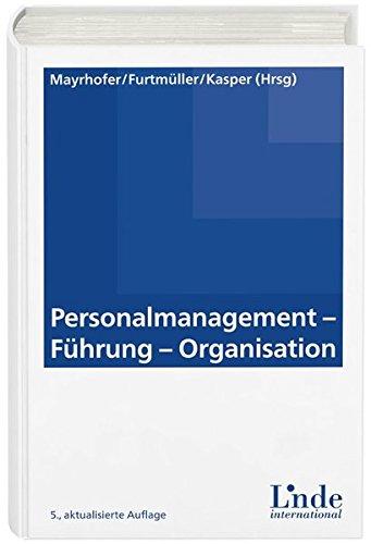 Personalmanagement - Führung - Organisation (Linde Lehrbuch)