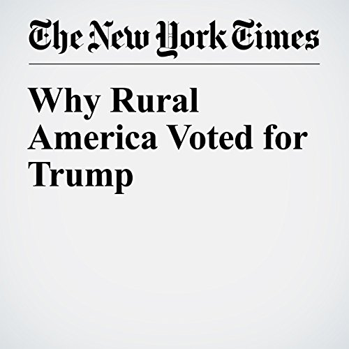Why Rural America Voted for Trump copertina