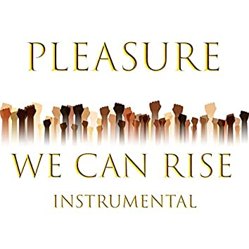We Can Rise Instrumental