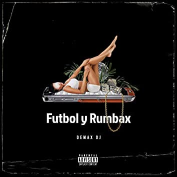 Futbol y Rumbax