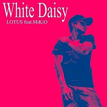 White Daisy (feat. MiKiO)