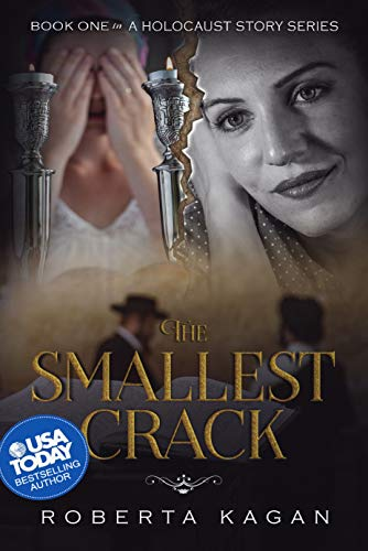 The Smallest Crack: Book One in A Holocaust Story Series by [Roberta Kagan]
