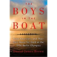 [By Daniel James Brown ] The Boys in the Boat: Nine Americans and Their Epic Quest for Gold at the 1936 Berlin Olympics (Hardcover)【2018】by Daniel James Brown (Author) (Hardcover)