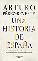 Una historia de España / A History of Spain d'Arturo Pérez-Reverte