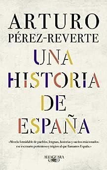 Una historia de España PDF EPUB Gratis descargar completo