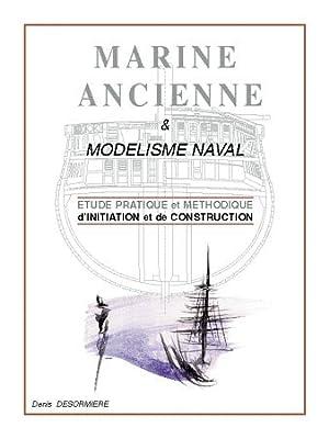 DESORMIERE Denis - Marine Ancienne Modélisme Naval