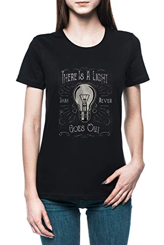 There Is A Light That Never Goes out Mujer Camiseta tee Negro Women's Black T-Shirt