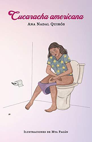 Compare Textbook Prices for Cucaracha americana Spanish Edition  ISBN 9781736019511 by Nadal Quirós, Ana,Orsanic, Lucía,Pagán, Mya