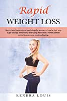 Rapid Weight Loss: Gastric band hypnosis and psychology for women to lose fat fast, stop sugar cravings and anxiety relief using meditation. Perfect portion control to overcome emotional eating.