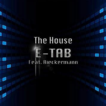 The House (feat. Ralph Rieckermann)