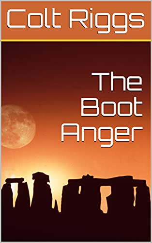 The Boot Anger (English Edition)