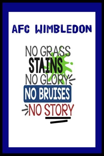 AFC Wimbledon: Quick Journal, AFC Wimbledon FC Journal, AFC Wimbledon Football Club, AFC Wimbledon FC Diary, AFC Wimbledon FC Planner, AFC Wimbledon FC