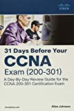 Johnson, A: 31 Days Before your CCNA Exam: A Day-By-Day Review Guide for the CCNA 200-301 Certification Exam - Allan Johnson