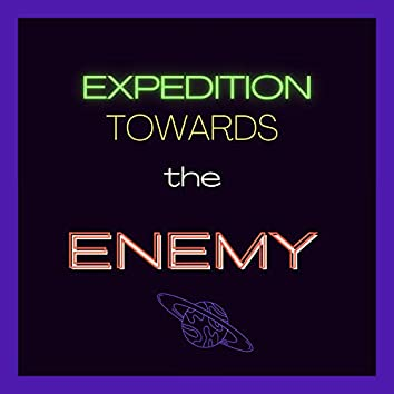 Expedition towards the enemy
