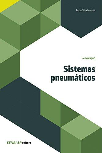 Sistemas pneumáticos (Automação) (Portuguese Edition)
