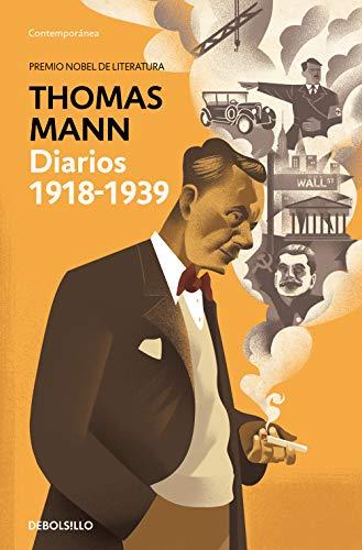 Diarios de entreguerras 1918-1939 de Thomas Mann