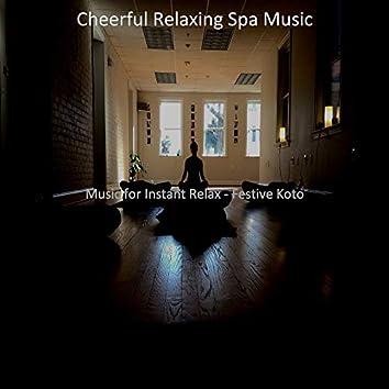 Music for Instant Relax - Festive Koto