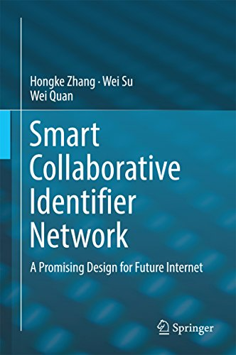 Smart Collaborative Identifier Network: A Promising Design for Future Internet