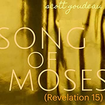 Song of Moses (Revelation 15)