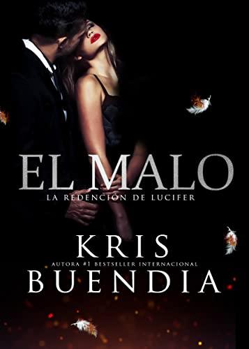 El Malo 2: La Redención de Lucifer de Kris Buendia