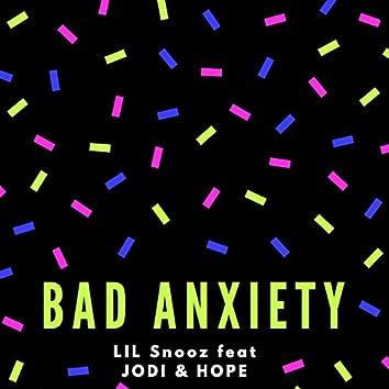 Bad Anxiety