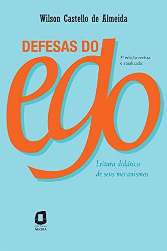 Defesas do ego: Leitura didática de seus mecanismos (Portuguese Edition)
