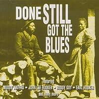 Done Still Got the Blues by John Lee Hooker