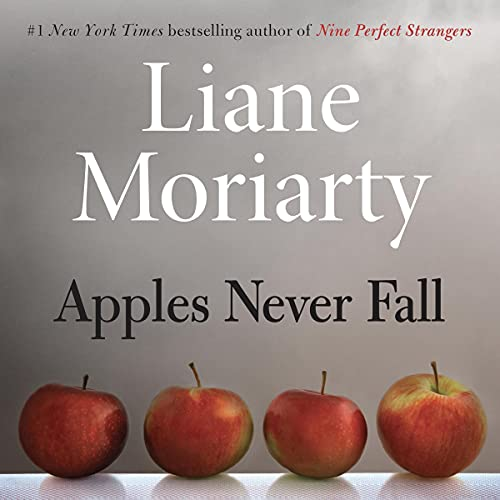 Apples Never Fall Audiobook By Liane Moriarty cover art