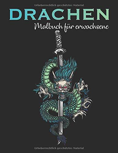 Drachen Malbuch für Erwachsene: Chinesische Drachen und Asiatische Mandalas - Antistress, Fantasy, Meditation, Entspannung) - 50 Bilder zum Ausmalen (Drachen & Dinosaurier)