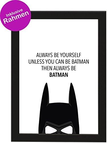 PICSonPAPER Poster DIN A4 Always BE Yourself Unless You CAN be Batman, gerahmt mit schwarzem Bilderrahmen, Geschenk, Geschenkidee, Geburtstagsgeschenk, Poster mit Rahmen (Always be Yourself)
