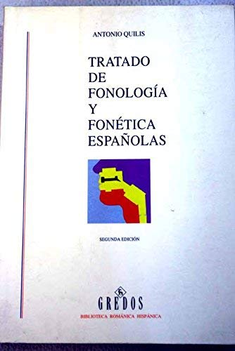 Tratado de fonologi?a y fone?tica espan?olas (Biblioteca roma?nica hispa?nica) (Spanish Edition)